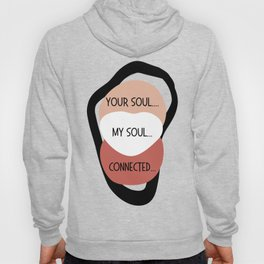 My Soul, Your Soul Connected White Hoody