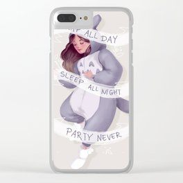 Nap All Day, Sleep All Night, Party Never! Clear iPhone Case