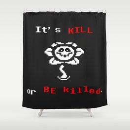 flowey(kill o killed) the flower Shower Curtain