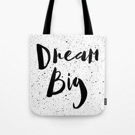 dream big quote Tote Bag