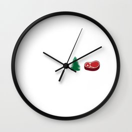 Grab Some Pine, Steak Funny Fitness Wall Clock