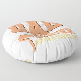 I Am A Dad And A Painter Nothing Scares Me Floor Pillow