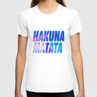 hakuna T-shirts featuring HAKUNA MATATA Typography by Poppo Inc.