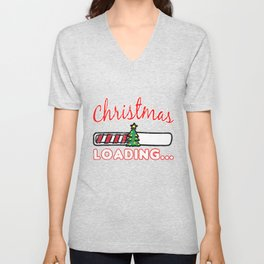 CHRISTMAS - Christmas Loading... T Shirt Unisex V-Neck