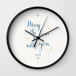 May the force be with you Wall Clock