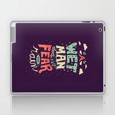 A Wet Man Does Not Fear The Rain Laptop & iPad Skin