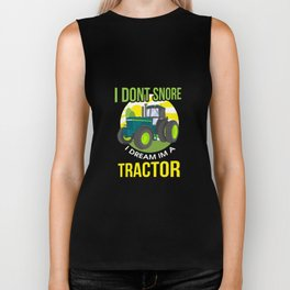 I Don't Snore, I Dream I'm A Tractor Biker Tank