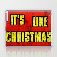 IT'S LIKE CHRISTMAS Laptop & iPad Skin