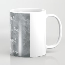 Never Failing, Always Learning (Inspirational Quote) Coffee Mug