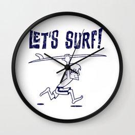 Lets surf monocolor Wall Clock