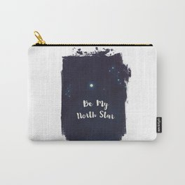 be my north star Carry-All Pouch
