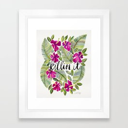 Killin' It – Tropical Pink Framed Art Print