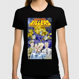 Nailsin Riffs Killers From Space. T-shirt