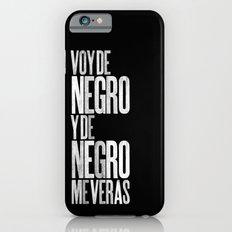 Voy de negro — Letterpress (Black) iPhone 6s Slim Case