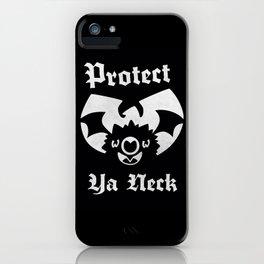 Protect Ya Neck iPhone Case
