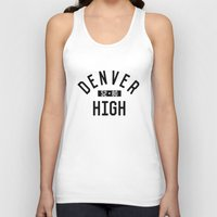 denver Tank Tops featuring DENVER HIGH by Aaron Pettijohn
