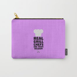 Real Grill Chefs are from Belgium T-Shirt D7677 Carry-All Pouch