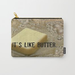 it's like butter - series 2 of 4 Carry-All Pouch