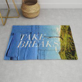 Take breaks. A PSA for stressed creatives. Rug