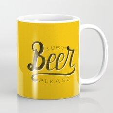 Just Beer Please Mug