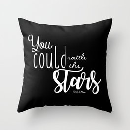 you could rattle the stars (black) Throw Pillow