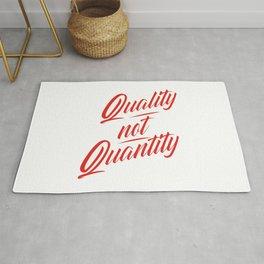 Quality not Quantity Rug