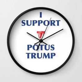 I SUPPORT POTUS TRUMP Wall Clock