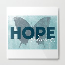 HOPE endures Metal Print