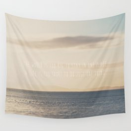 the world is too big to stay in one place ... Wall Tapestry