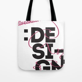 Live and Love Design Tote Bag