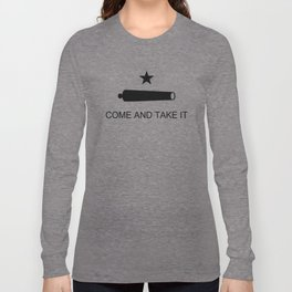 Texas Come and Take it Flag (high quality image) Long Sleeve T-shirt