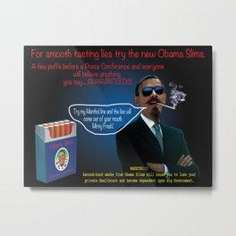 Obama Slims with Menthol Metal Print