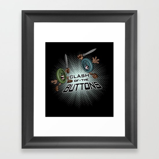 Clash of the BUTTONS! Framed Art Print