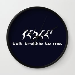 Talk Trekkie to Me Wall Clock