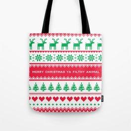 Merry Christmas Ya Filthy Animal Tote Bag
