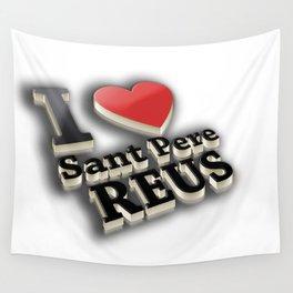 I Love Sant Pere de Reus Wall Tapestry