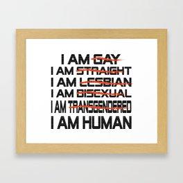 i m human - Gay dePri T-Shirt Framed Art Print