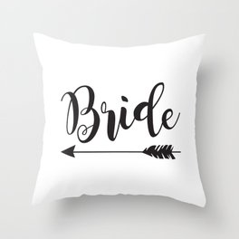 Bride Arrow Bride Tribe Groom Tribe Bridal Party Bridesmaid Groomsmen Bachelor Bachelorette Throw Pillow