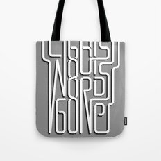 Lights Out, Words Gone Tote Bag