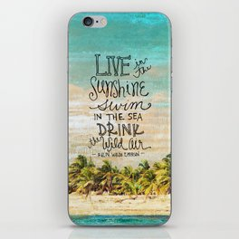Live In The Sunshine - Photo Inspiration iPhone Skin