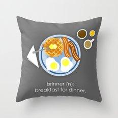 Brinner Throw Pillow