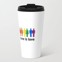 LOVE is LOVE Travel Mug