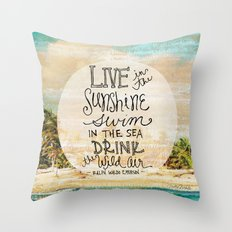 Live In The Sunshine - Photo Inspiration Throw Pillow