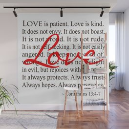 Love is Patient, Love is Kind. Wall Mural