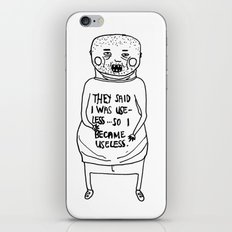 I Became Useless... iPhone & iPod Skin