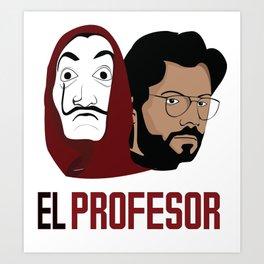 LA CASA DE PAPEL tee shirt El Peofesor Art Print