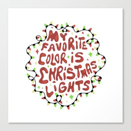 My favorite color is christmas lights Canvas Print