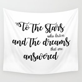 the stars who listen Wall Tapestry