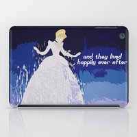cinderella iPad Cases featuring Cinderella  by ZeebraPrint