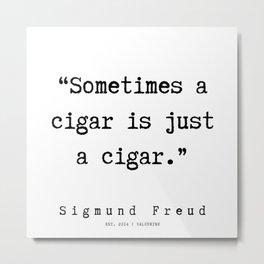 13 |   Sigmund Freud Quotes | 190926 Metal Print